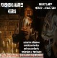 PODEROSOS AMARRES NEGROS, BRUJO PACTADO ANSELMO (00502) 33427540