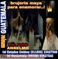 BRUJERIA MAYA PARA ENAMORAR (00502) 33427540