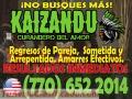 VERDADEROS AMARRES DE AMOR - RECUPERA A SU PAREJA. INDIO KAIZANDU (770) 652 2014