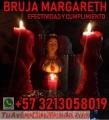 BRUJA MARGARETH LIGO ATO Y REGRESO AL SER AMADO  +573213058019