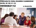 PREPARACION CAMBRIDGE  NIVEL B1 B2 C1 C2  SIMULACION DE EXAMEN 0959082112