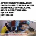 CURSO DE REFRIGERACION $70 UN MES APRENDE INSTALACION DE SPLIT REPARACION DE NEVERA CONGEL